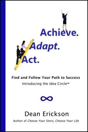 Buy the book Act. Adapt. Achieve. and learn how to achieve success more consistently
